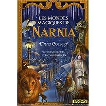 Mondes magiques de narnia -les