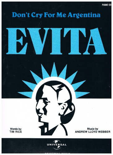 Don't Cry For Me Argentina, from the Opera musical 'Evita' - PIANO SOLO (Sheet Music) Music by Andrew Lloyd Webber (Evita Music)