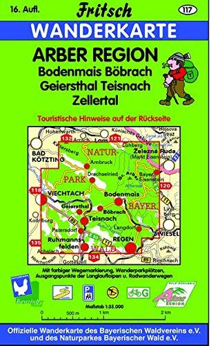 Arber Region: Bodenmais, Böbrach, Geiersthal, Teisnach, Zellertal (Fritsch Wanderkarten 1:35000)