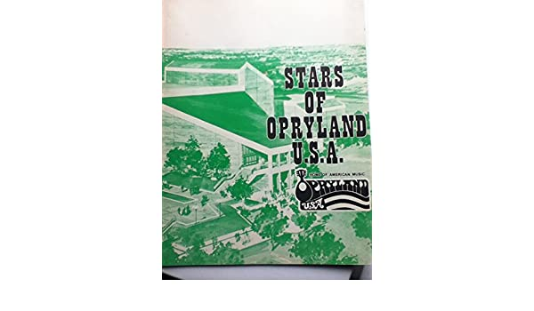 Opryland Usa Map.Stars Of Opryland U S A Home Of American Music Amazon Com Books