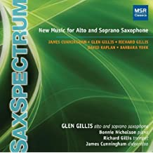 SaxSpectrum: New Music for Alto and Soprano Saxophone by Glen Gillis (saxophone) (2009-11-10)