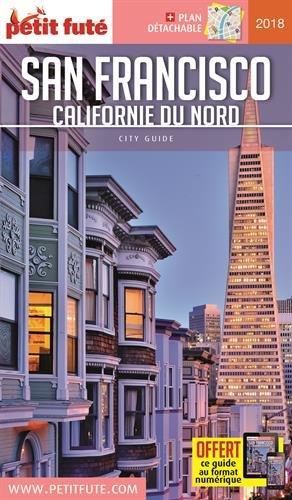 Guide San Francisco - Californie du Nord 2018-2019 Petit Futé Broché – 27 septembre 2017 B071P2L2SD Amériques Guides étrangers Usa-californie