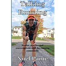Talking Running: Stories, profiles and conversations with the running community