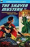 The Shaver Mystery, Book Two, Richard S. Shaver, 1612870325
