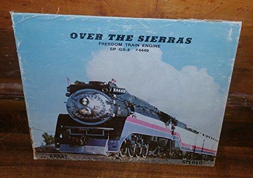 Freedom Engine (Over The Sierras Freedom train Engine SP GS-4 #4449 7