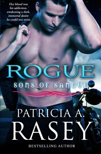Rogue (Sons of sangue) (Volume 4)