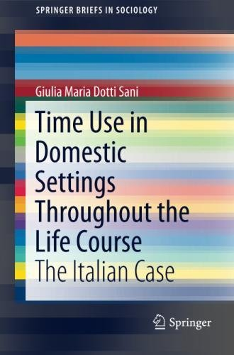 Time Use in Domestic Settings Throughout the Life Course: The Italian Case
