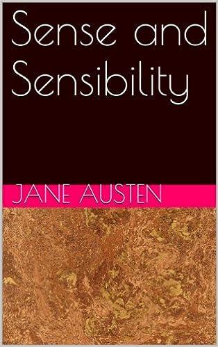 Sense and Sensibility - Kindle edition by Jane Austen. Literature & Fiction  Kindle eBooks @ Amazon.com.