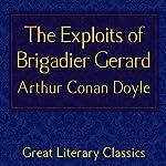 The Exploits of Brigadier Gerard | Arthur Conan Doyle