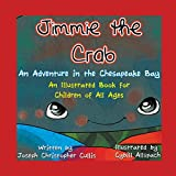 img - for Jimmie the Crab: An Adventure in the Chesapeake Bay book / textbook / text book