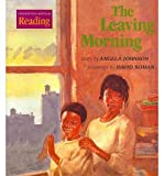 The Leaving Morning, Angela Johnson, 0618061924