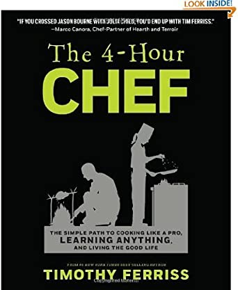 Amazon.com: The 4-Hour Chef: The Simple Path to Cooking Like ...