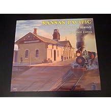 Kansas Pacific: An Illustrated History