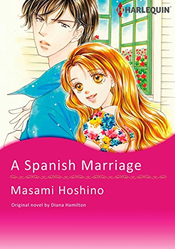 A Spanish Marriage Harlequin Comics