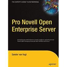 Pro Novell Open Enterprise Server by Sander van Vugt (2005-07-27)
