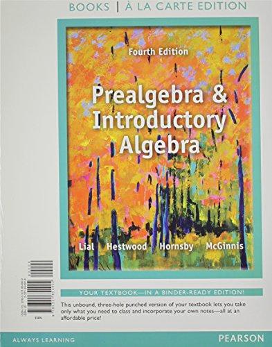 Prealgebra and Introductory Algebra, Books a la Carte Edition (4th Edition)