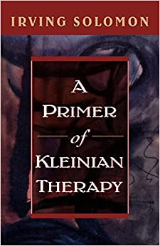 Book A Primer of Kleinian Therapy (Library of Object Relations)