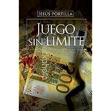 Juego sin límite (Spanish Edition)