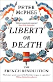 img - for Liberty or Death: The French Revolution book / textbook / text book