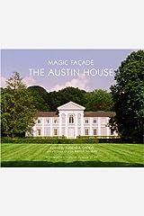 Magic Façade: The Austin House Hardcover