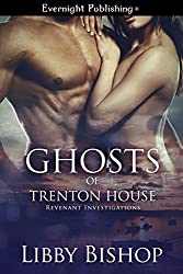 Ghosts of Trenton House (Revenant Investigations Book 2)