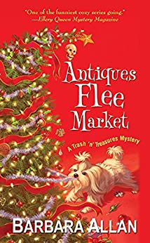 Antiques Flee Market (A Trash 'n' Treasures Mystery Book 3) by [Allan, Barbara]