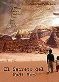 El secreto del Wadi Rum (Spanish Edition)