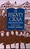 The Harvey Girls, Lesley Poling-Kempes, 1557784612