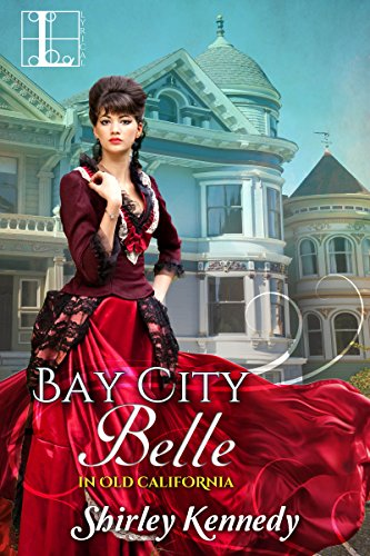 Pdf Romance Bay City Belle (In Old California Book 2)