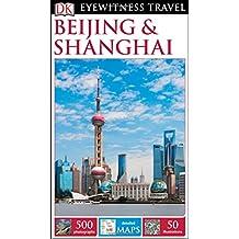 DK Eyewitness Travel Guide: Beijing & Shanghai