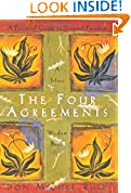#8: The Four Agreements: A Practical Guide to Personal Freedom (A Toltec Wisdom Book)