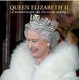 Queen Elizabeth II: A Diamond Jubilee Souvenir Album