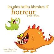 Les plus belles histoires d'horreur pour les enfants (Les plus beaux contes pour enfants)   Hans Christian Andersen,  Frères Grimm, Charles Perrault