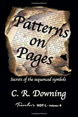Patterns on Pages: Secrets of the Sequenced Symbols (Traveler's HOT L) (Volume 4) Paperback