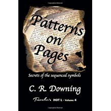 Patterns on Pages: Secrets of the Sequenced Symbols (Traveler's HOT L) (Volume 4)