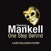 One Step Behind: An Inspector Wallander Mystery | Henning Mankell
