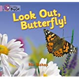 Collins Big Cat - Look Out Butterfly!: Band 00/Lilac by Nic Bishop (5-Jan-2005) Paperback