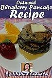 Oatmeal Blueberry Pancake Recipe