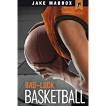 Bad-Luck Basketball (Jake Maddox JV)