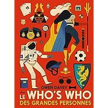 Le who's who des grandes personnes (Documentaires 4 ans et +) (French Edition)
