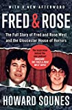 Fred & Rose: The Full Story of Fred and Rose West