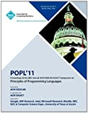 Popl 11 Proceedings of the 38th Annual Acm Sigplan-Sigact Symposium on Principles of Programming Languages, Popl 11 Conference Committee, 1450304907
