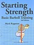 Starting Strength: Basic Barbell Trai...