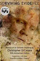 Surviving Evidence: Memoir of an Extreme Haunting Survivor