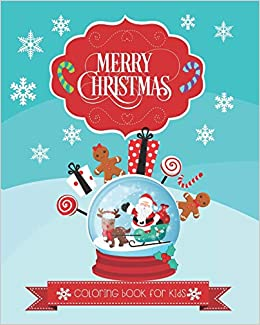 Toddler Merry Christmas 2020 Coloring Pages Merry Christmas Coloring Book for Kids: 25 Coloring Pages for Kids