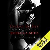 Broken By Lies   Rebecca Shea