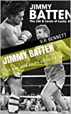 Jimmy Batten: The life and loves of lucky Jim