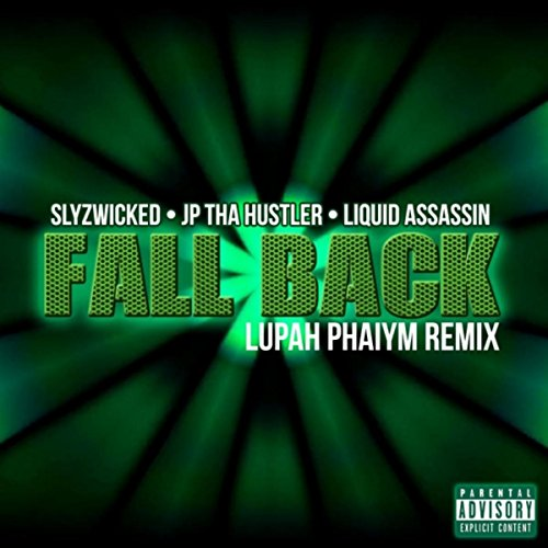 Fall Back (Lupah Phaiym Remix) [Explicit]