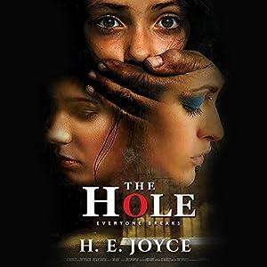 The Hole: Everyone Breaks Audiobook