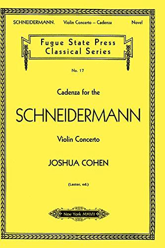 (Cadenza for the Schneidermann Violin Concerto)